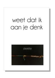 kaart  + envelop + postzegel 'WEET DAT IK AAN JE DENK'