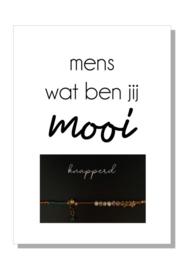 kaart  + envelop + postzegel 'MENS WAT BEN JE MOOI'