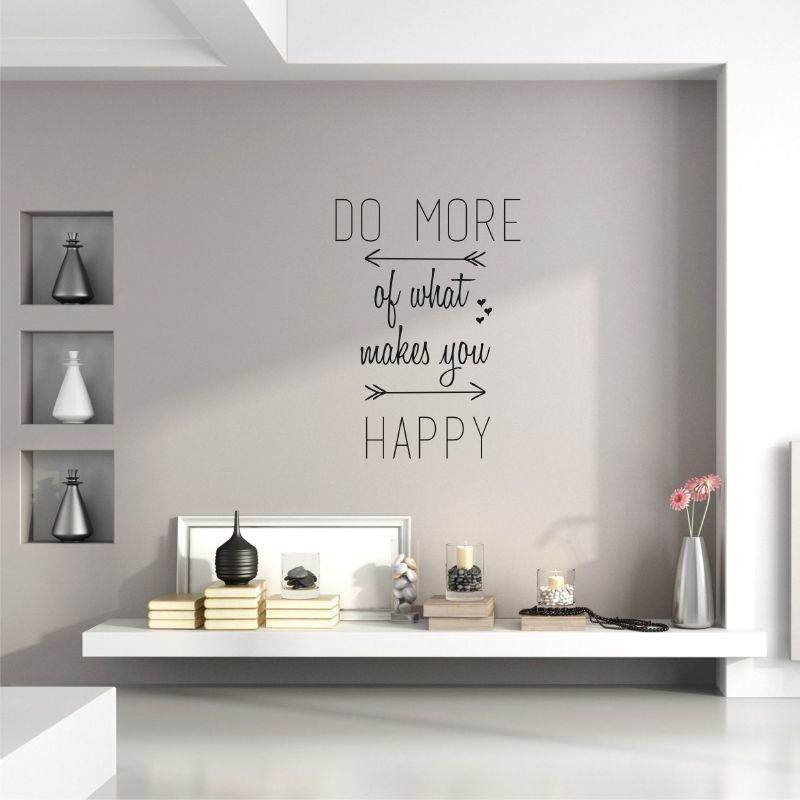 Muursticker 'Do more of what makes you happy'