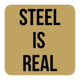 A012 | Steel is real