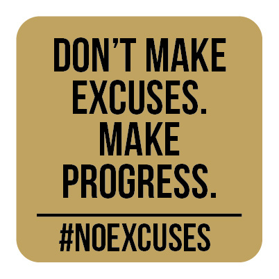 M002 | Don't make excuses