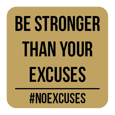 M011 | Be stronger than your excuses