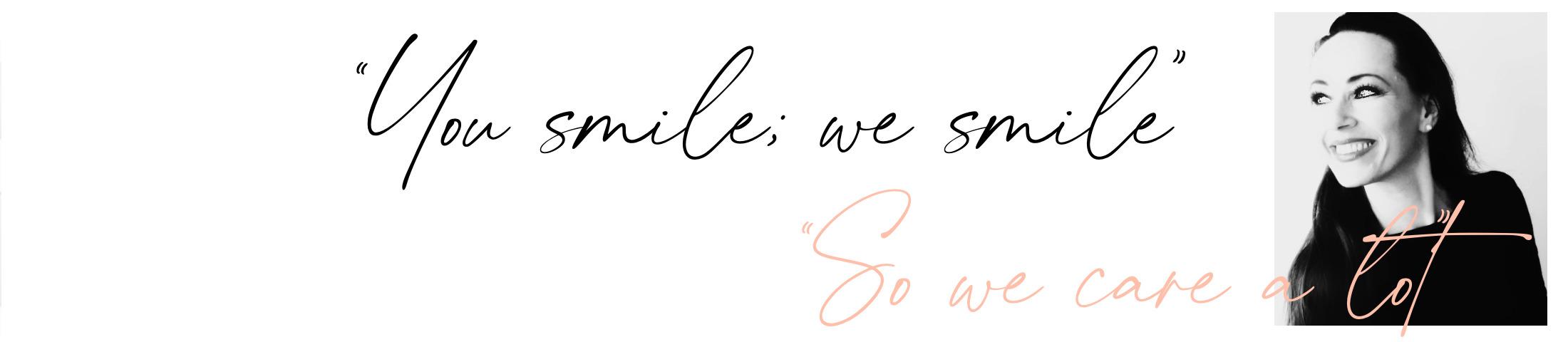 You Smile we smile B E A