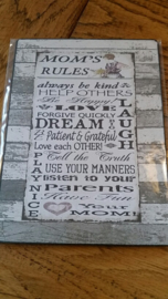 Mom's rules....