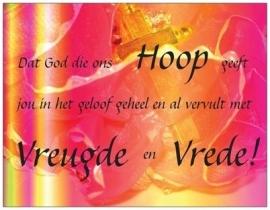 Dat God die ons Hoop geeft...
