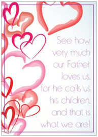 See how very much our father loves us