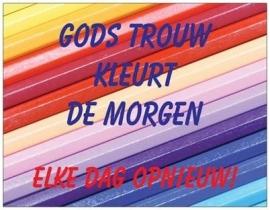 OP=OP Gods trouw kleurt de morgen