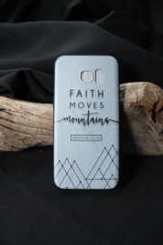 Faith can move mountains (soft case) Samsung
