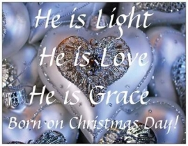 10 st. He is light, He is love, He is grace
