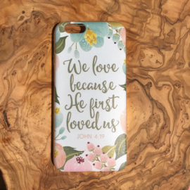 We love because He first loved us (Softcase)