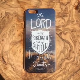 The Lord is my strength and my shield, in Him my heart trusts (Hardcase)
