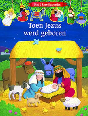 Toen Jezus werd geboren