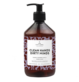 HANDSOAP - CLEAN HANDS DIRTY MINDS