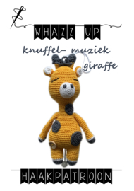 WHAZZ UP haakpatroon knuffel/ muziek giraffe