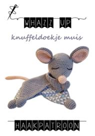 WHAZZ UP haakpatroon knuffeldoekje muis