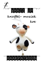 WHAZZ UP haakpatroon knuffel/ muziek koe