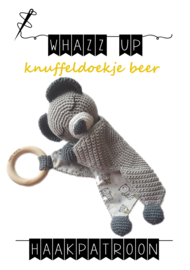 WHAZZ UP haakpatroon knuffeldoekje beer