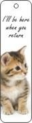Boekenlegger Kitten I`ll be here when you return