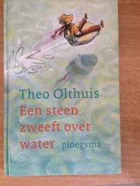 Een steen zweeft over water - Theo Olthuis