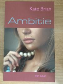 Ambitie - Kate Brian