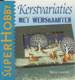 Kerstvariaties met wenskaarten- Betty Lurvink