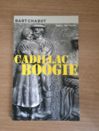 Cadillac Boogie - Bart Chabot