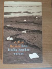Een liefde zonder verzet - Gilles Rozier