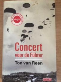Concert voor de Fuhrer - Ton van Reen