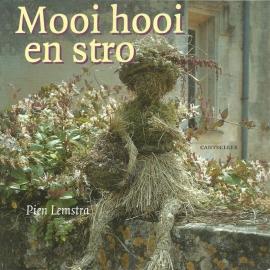 Mooi hooi en stro - Pien Lemstra