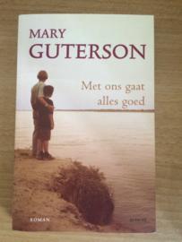 Met ons gaat alles goed - Mary Guterson