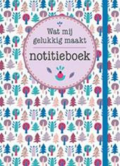 Notitieboek - Wat mij gelukkig maakt