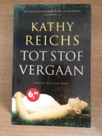 Tot stof vergaan - Kathy Reichs