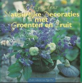 Natuurlijke decoraties met Groenten en Fruit - Carly Edens