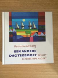 Een andere dag tegemoet - Marinus van den Berg