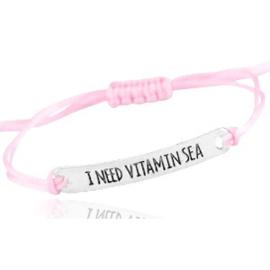"Armbandje ""I need vitamin Sea"""
