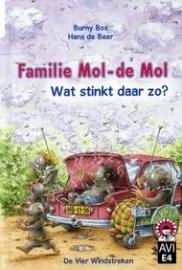 Familie Mol - de Mol. Wat stinkt daar zo?