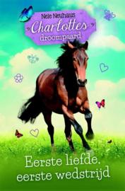 Charlottes droompaard, eerste liefde, eerste wedstrijd (deel 4)