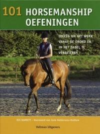 101 horsemanship oefeningen, ideeen om het werk vanaf de grond en in het zadel te verbeteren