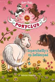 De ponyclub: Supershetty's op liefdespad