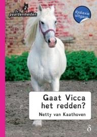 De paardenmeiden Gaat Vicca het redden? - DYSLEXIE UITGAVE