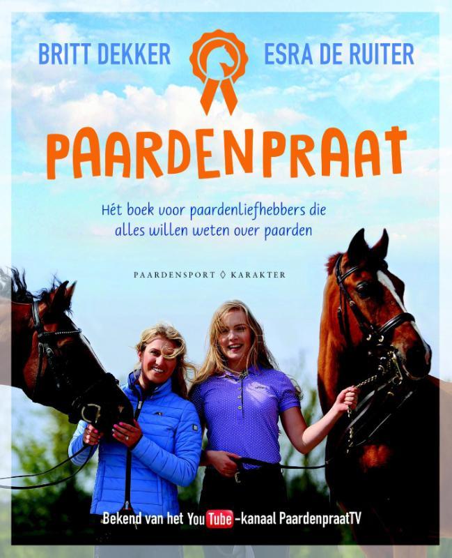 Paardenpraat - Het boek voor paardenliefhebbers die alles willen weten over paarden