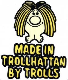 Sticker: `Made in Trollhättan by trolls`