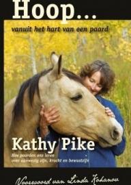 Hoop... vanuit het hart van een paard  ------- Kathy Pike