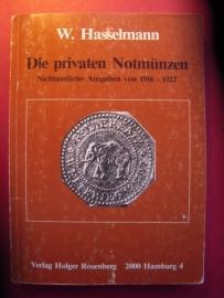 *W.Hasselmann - Die Privaten Notmünzen. 1985 edition , 338 pages    (8840)
