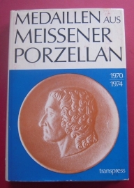 *Weigelt - Medaillen aus Meissener Porzellan 1970 - 1974, ed.1979.  417 pages as new (6102)