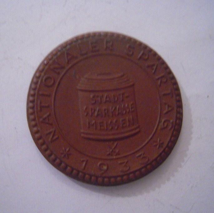 1933 Meissen , National Savings Day. Max. 500 pcs made !!! Meissen Porcelain 36mm Sch2062a - VIII (15783)