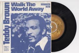 Teddy Brown met Walk the world away 1971 Single nr S20201