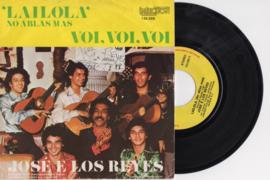 Jose E Los Reyes met Lailola (no ablas mas) 1978 Single nr S20206