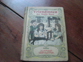 Vriendinnen door Henriette Blaauw. Uitgeverij Gebr. Kluitman Alkmaar.