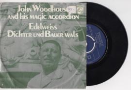 John Woodhouse and his magic accordeon met Edelweisz 1969 Single nr S2020305